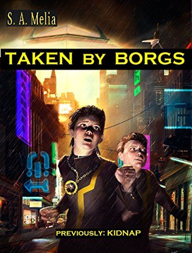 Taken by Borgs (Guy Erma and the Son of - http://freebiefresh.com/taken-by-borgs-guy-erma-and-free-kindle-review/