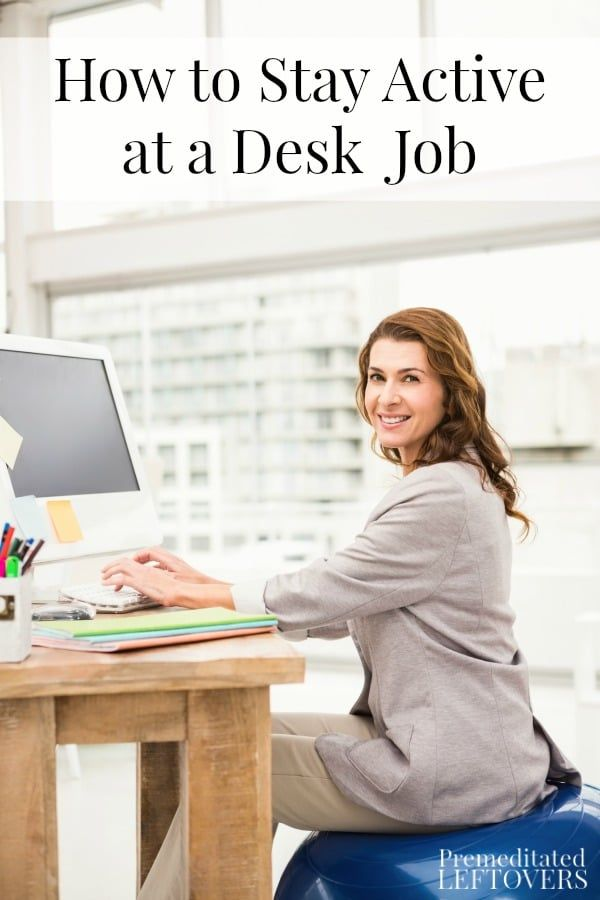 It Is Tough To Stay Active When You Work At A Desk But These Tips On How Job Make Easier Fitness Into Your
