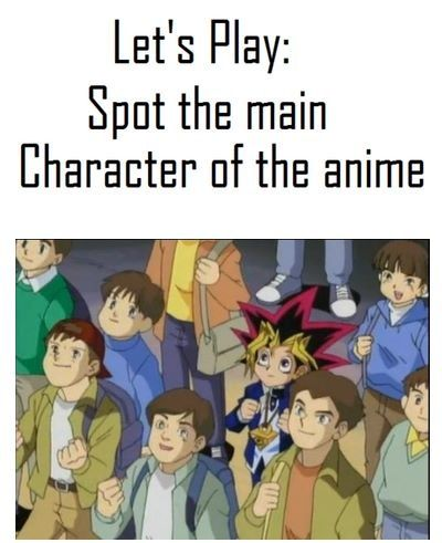 Yu Gi Oh Spot The Main Character Funny Pictures Tumblr Anime