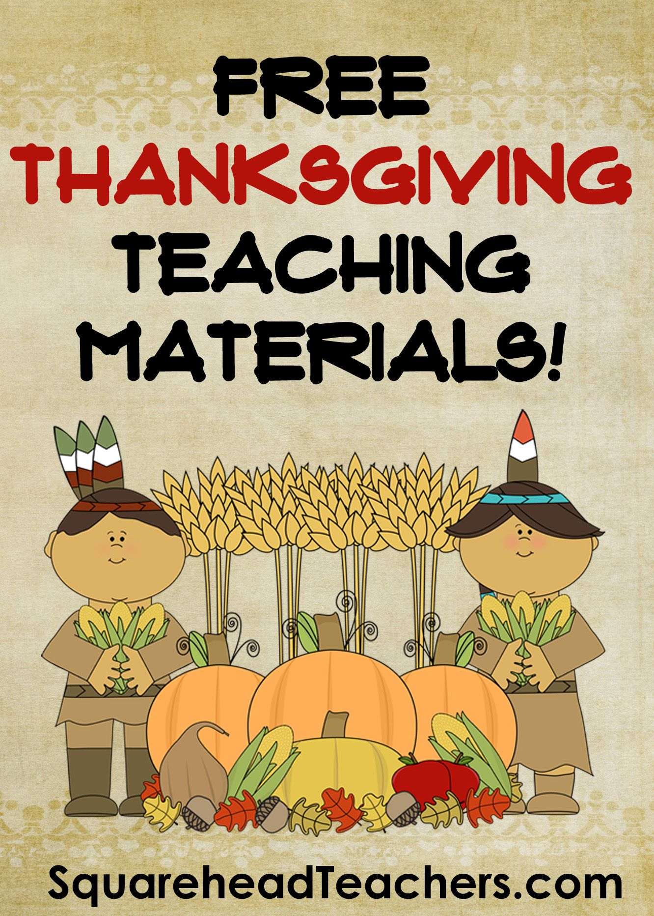 Squarehead Teachers Free Thanksgiving Printable