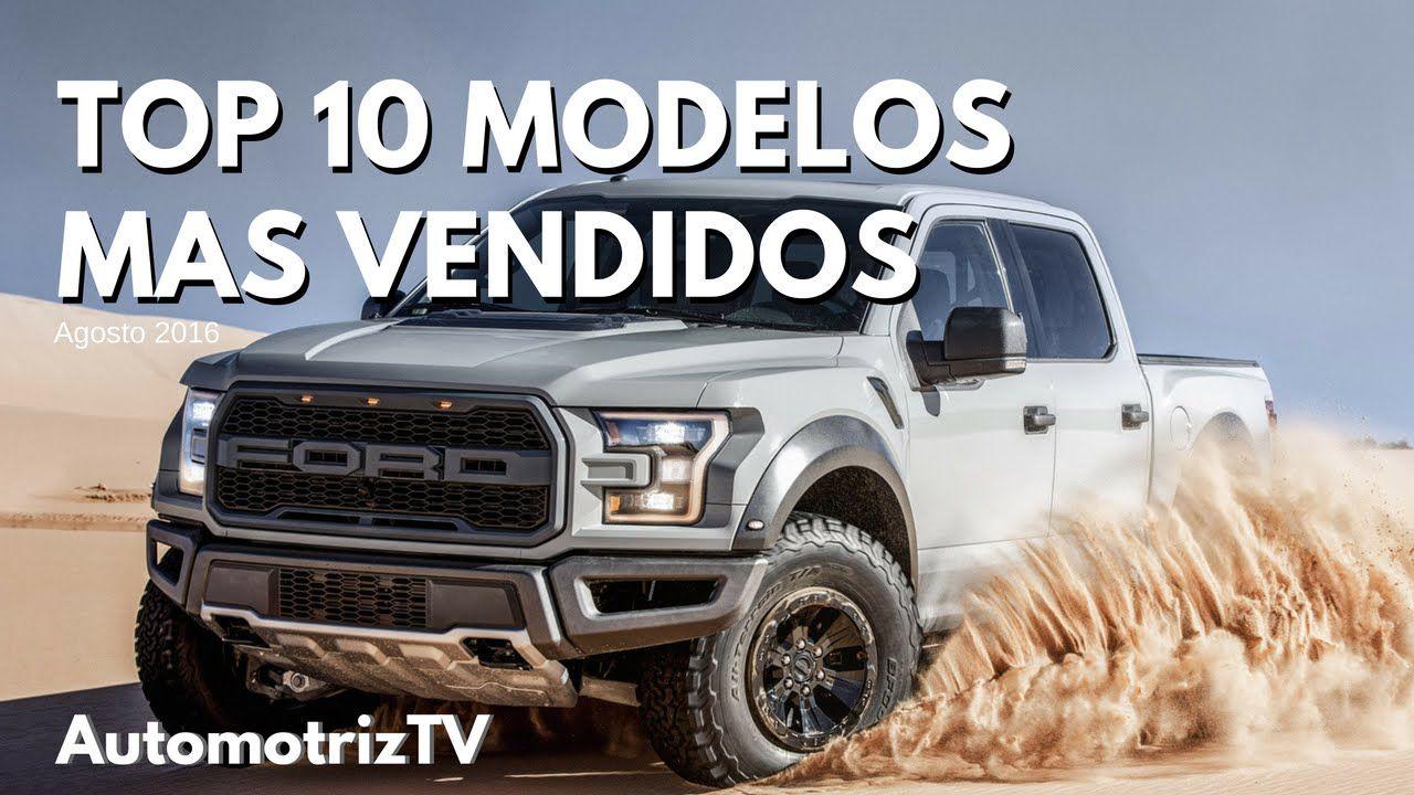 Top 10 Autos Mas Vendidos En Estados Unidos Agosto 2016 Ford