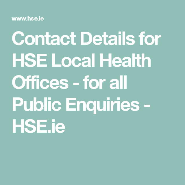 Contact Details For HSE Local Health Offices