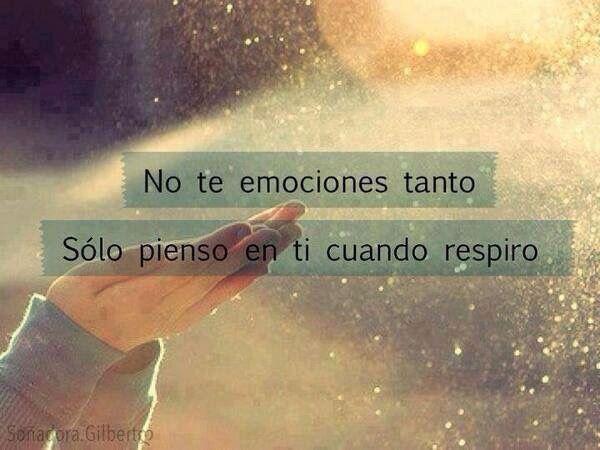 No te emociones