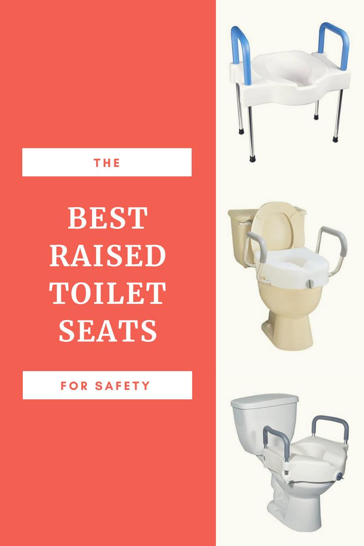 9 Best Raised Toilet Seats For Elderly Or Seniors Elderly Care