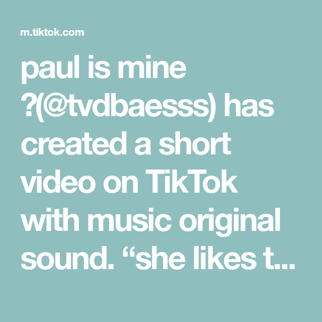 Paul Is Mine Tvdbaesss Has Created A Short Video On Tiktok With Music Original Sound She Likes The Salvatores Tvd In 2021 The Originals Burger Bites Sound