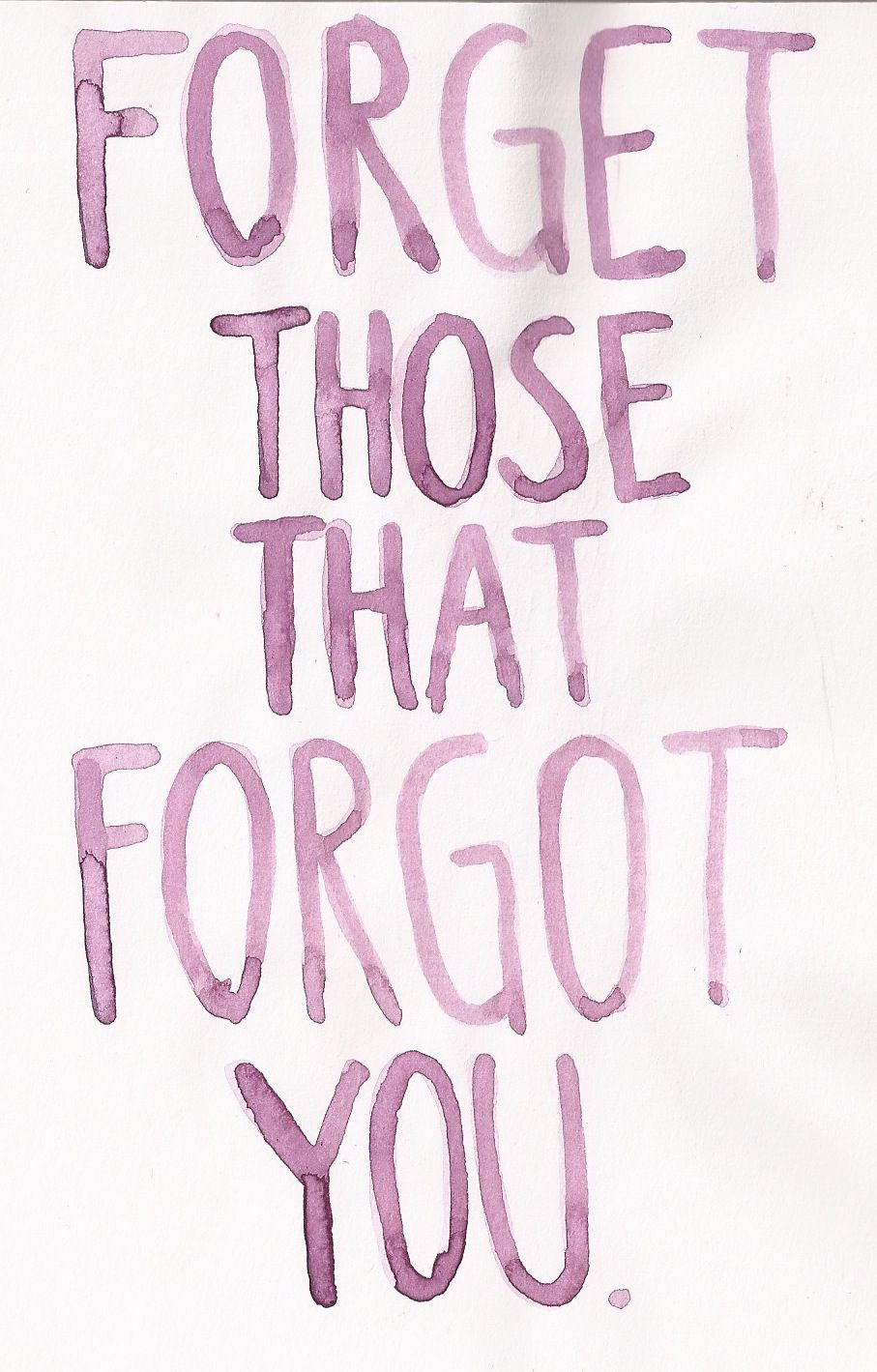 I Need To Keep Reminding This To Myself Forget You Quotes Be Yourself Quotes Wisdom Quotes