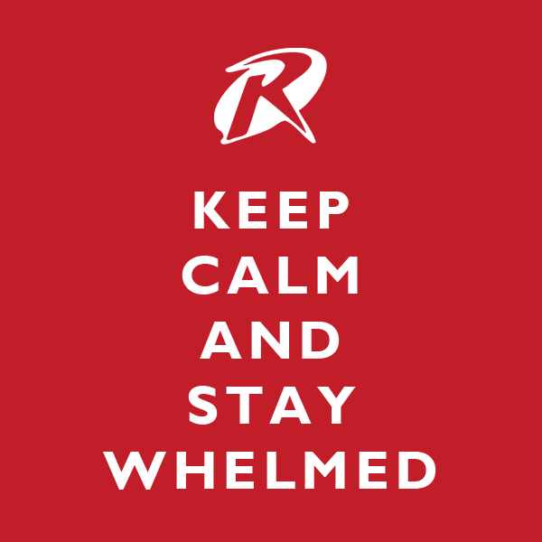 Keep Calm and Stay Whelmed -- loved this show!