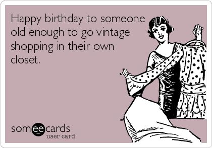 Today S News Entertainment Video Ecards And More At Someecards Someecards Com Ecards Funny Birthday Wishes Funny Birthday Humor