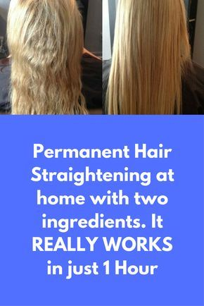Permanent Hair Straightening at home with two ingredients