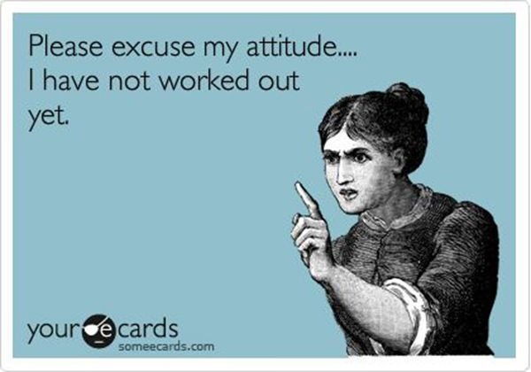 #attitude #fitness #please #excuse #worked #humor #have #130 #not #out #yet #my #iFitness Humor Fitn...