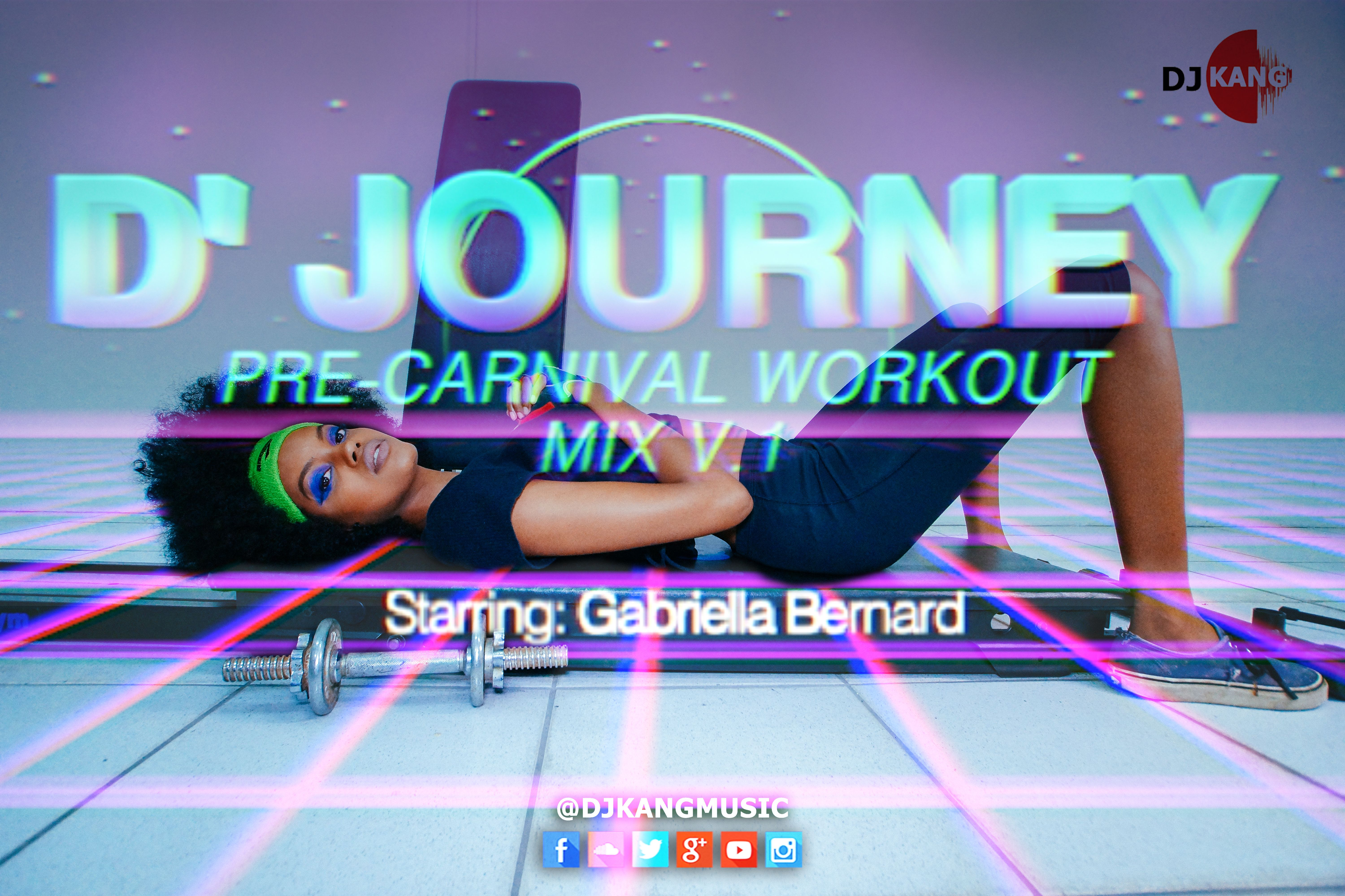 D'Journey Pre-Carnival Workout Mix V 1 Soca workout mix to get your