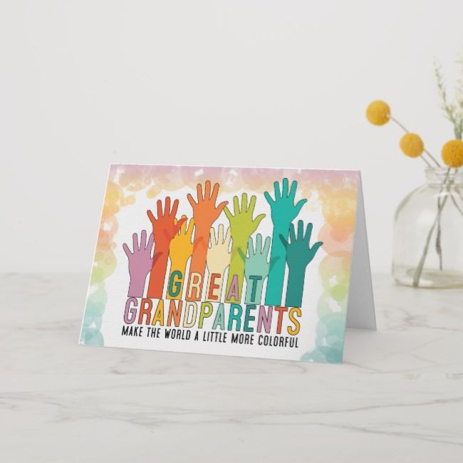 Grandparents Day Great Grandparents Colorful Hands Card | Zazzle.com