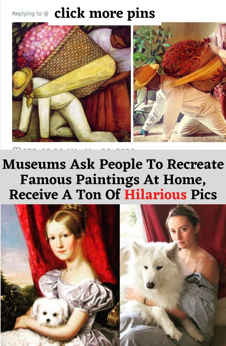 Museums Ask People To Recreate Famous Paintings At Home Receive A Ton Of Hilarious Pics In 2020 Funny Pictures Hilarious Pics