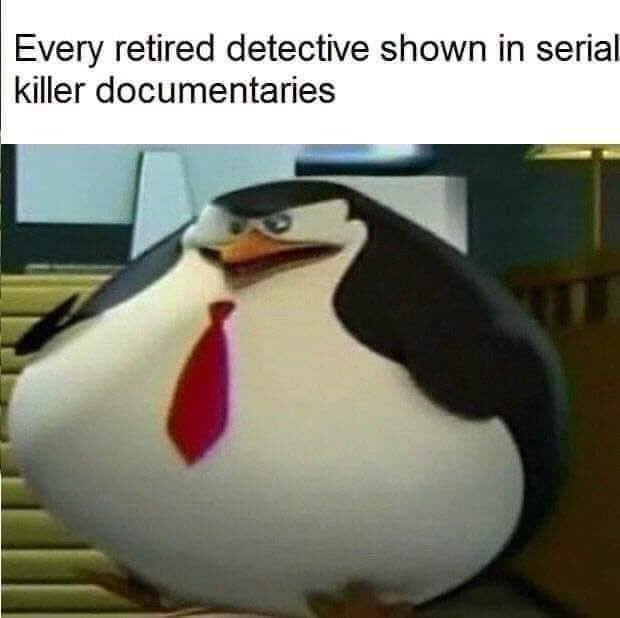 Detectives Gain Weight With Every Successful Case Ig Funny Memes Happy Funny Relatable Memes Funny Memes Stupid Funny Memes