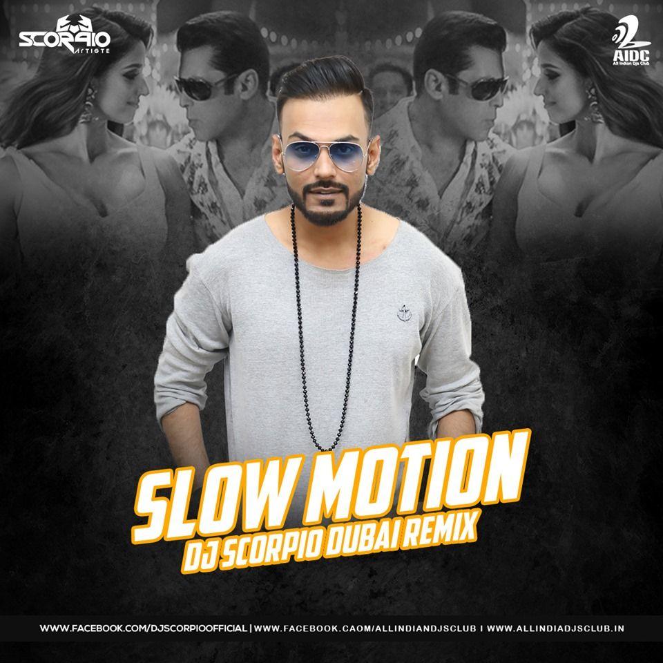 Slow Motion Remix Bharat Dj Scorpio Dubai Latest Bollywood Songs Remix Dj