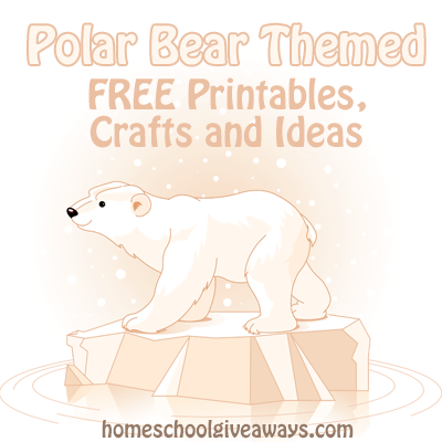 Stop By Homeschool Giveaways For A Big List Of Free Polar Bear Themed Printables Crafts And Ideas Yo Polar Bear Facts Polar Bear Theme Polar Bears Preschool