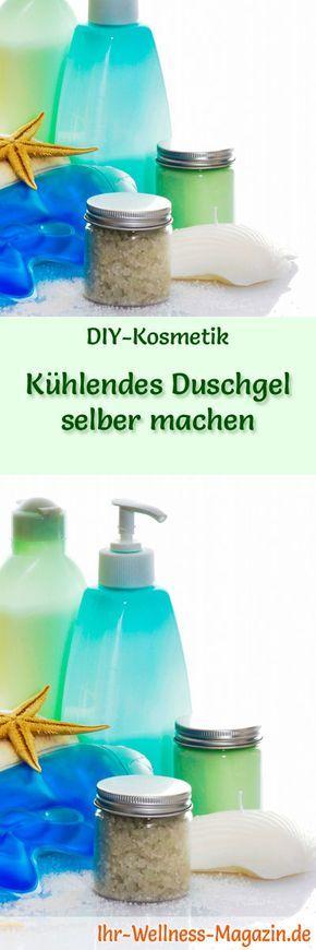 Kühlendes Duschgel selber machen - Rezept und Anleitung #kneteselbermachenrezept