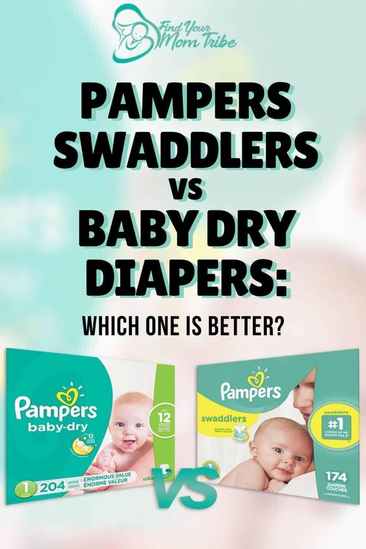 The Diaper Debate: Pampers Swaddlers vs Baby Dry - Rookie Moms