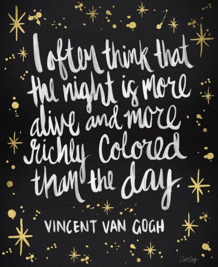 Nightday Vincent Van Gogh Dream A Little Dream Quotes Words