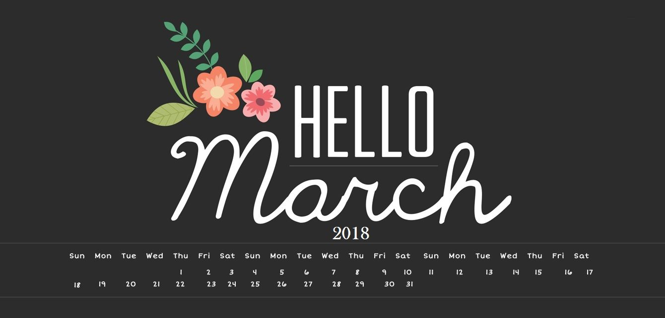 Delicieux Hello March 2018 HD Calendar Wallpaper