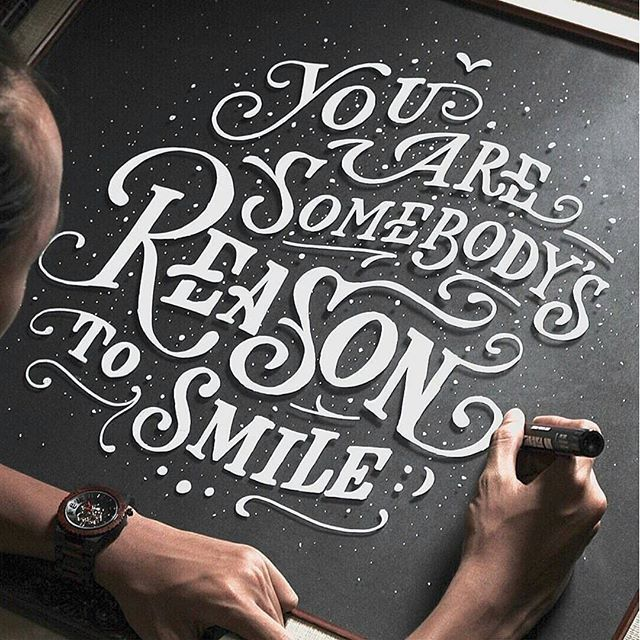 """""""You Are Somebody's Reason To Smile"""" By:@ta.len.ta"""