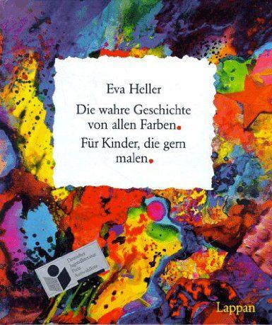 Dies Ist Die Wahre Geschichte Von Allen Farben Von Rot Blau Gelb Orange Grun Violett Und Weiss Und Schwarz Und Brau Art Lessons Art For Kids Creative Kids