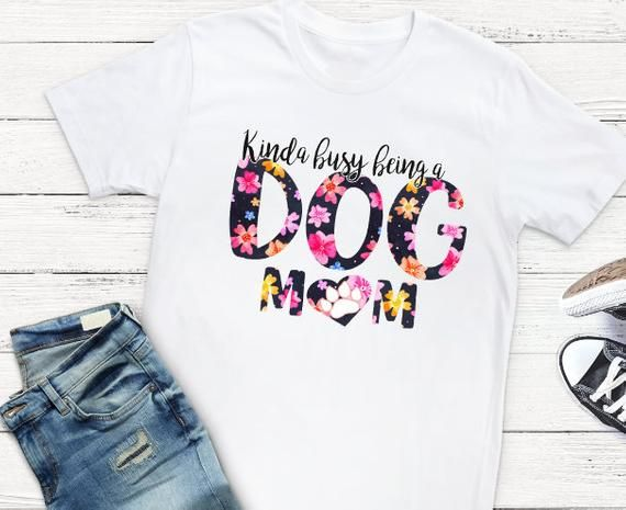 Kinda Busy Being A Dog Mom Watercolor T Shirt Dog Lover Gifts