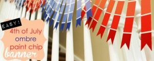 Paint chip crafts are easy and fun, and a perfect idea for July 4th crafts and decorations. This Ombre Paint Chip Banner will make your celebration pop.