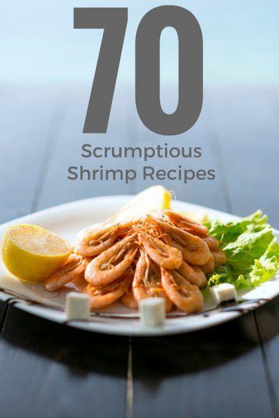 70 Scrumptious Shrimp Recipes #mexicanshrimprecipes
