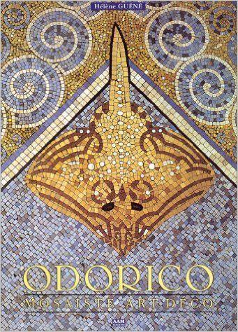 Livre Qui N Est Plus Edite Mais Encore Disponible Chez Made In Mosaic Epuise Mosaiste Art De La Mosaique Art Deco