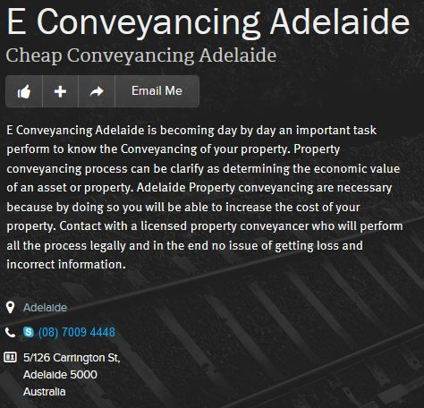 E Conveyancing Adelaide is becoming day by day an important task perform to know the Conveyancing of your property. Property conveyancing process can be clarify as determining the economic value of an asset or property. Adelaide Property conveyancing are necessary because by doing so you will be able to increase the cost of your property. Contact with a licensed property conveyancer who will perform all the process legally and in the end no issue of getting loss and incorrect information.