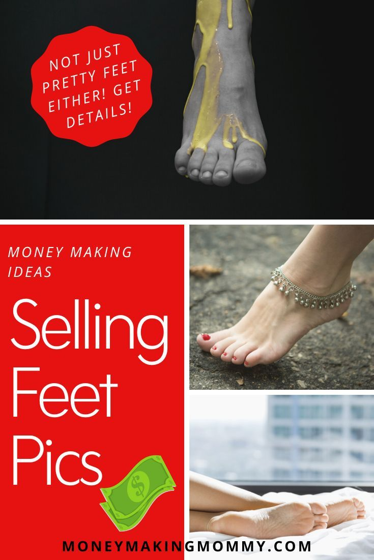 How to sell feet pics where to sell feet pics foot