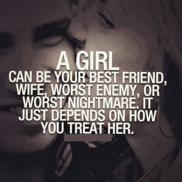 Treat Her Like A Princess Quotes A Girl Can Be Your Best Friend