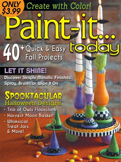 Paint It Today Is A How To Magazine Full Of Easy Painting Projects Sad Say No Longer In Print