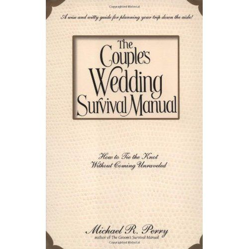 The Couple S Wedding Survival Manual How To Tie The Knot Without Coming Unraveled Review More Details H Wedding Gift Etiquette Wedding Couples Tie The Knots