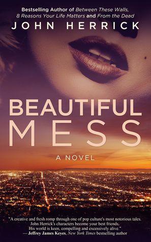 Beautiful Mess, Adult, Romance, John Herrick