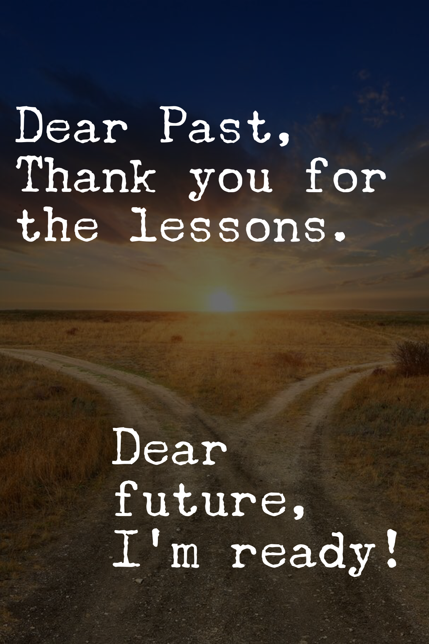 Move On From The Past Several Years Leave Everything And Everyone