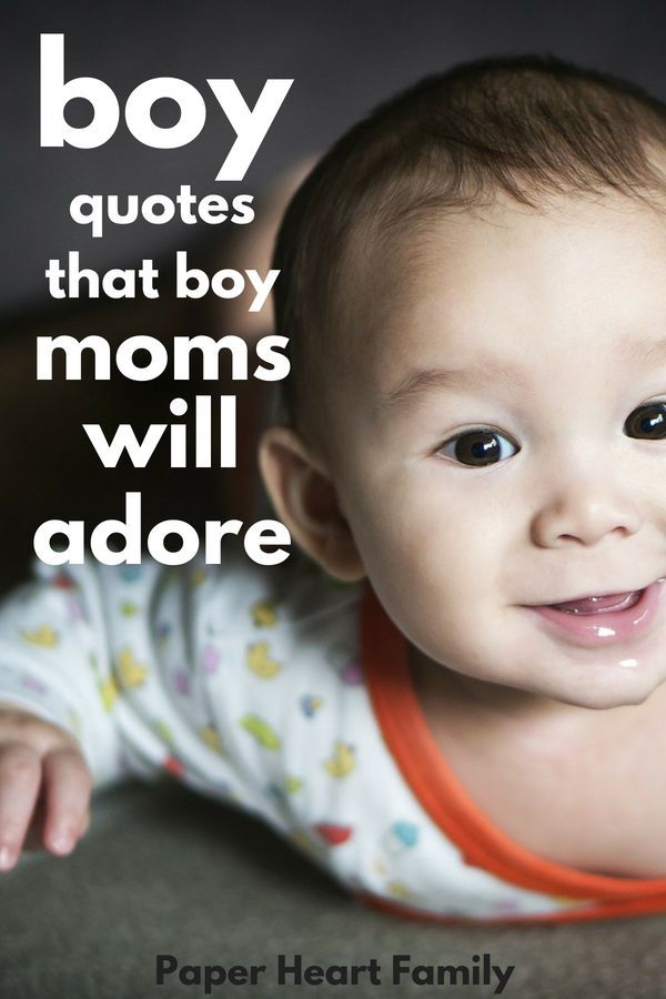 42 Baby Boy Quotes That Boy Moms Will Adore #littleboyquotes