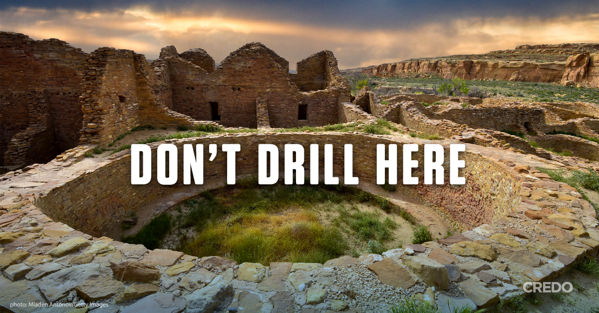 Sign the petition No drilling at Chaco Culture National