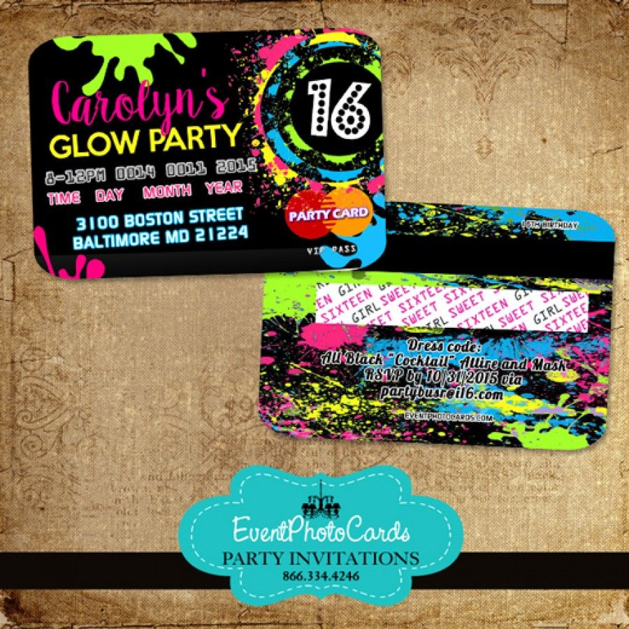 Glow Party Sweet 16 Credit Card Sweet Sixteen – Glow Party Invites