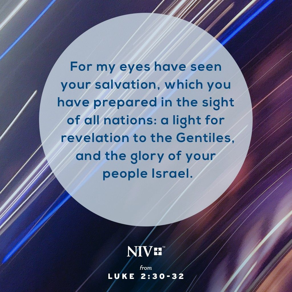 Niv Verse Of The Day Luke 2 28 32 With Images Biblical Verses