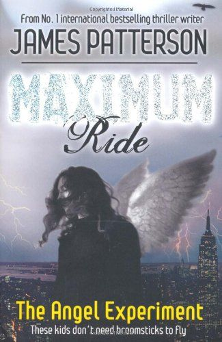 Maximum Ride by James Patterson. More like this at www.thebookseekers.com/collections.html