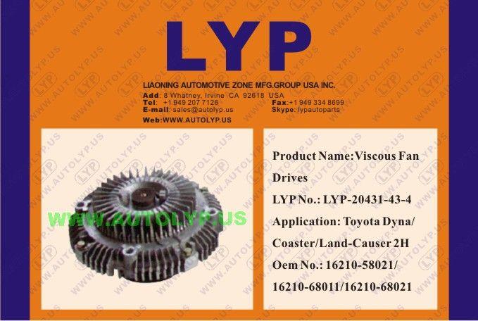 LYP-20071-43-4 VISCOUS FAN DRIVES / IMPULSORES DE VENTILADOR VICOSO OEM NUMBER - 16210-28202/16210-18010/16210-28010/16210-88260REPLACEMENT FOR / REEMPLAZO PARA TOYOTA ENGINE MODEL - COROLLA 3A/4A/2T/12T/13T