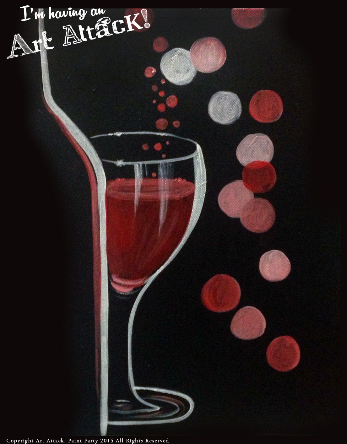 Wine Silhouette Art Attack Paint Party Www Artattackpaintparty Com Wine Paint Party Paint Party Paint And Drink