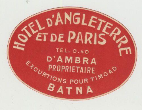 Hôtel d'Angleterre et de Paris - Batna - Excursions pour Timgad
