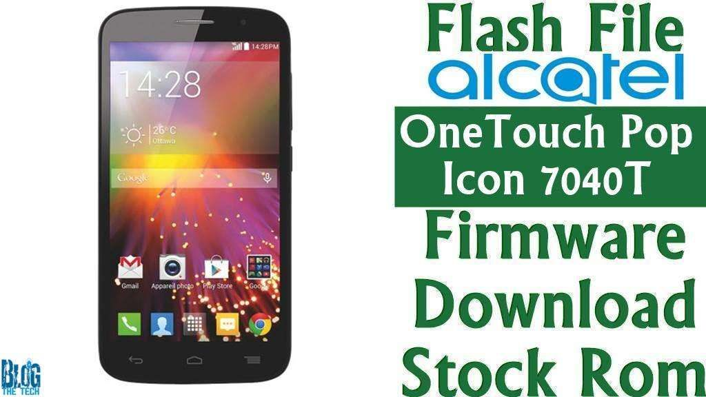 Flash File] Alcatel OneTouch Pop Icon 7040T Firmware Download [Stock
