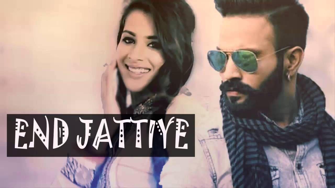 End Jattiye Dilpreet Dhillon mp3 Punjabi song download