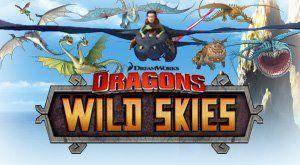 Dragons: Wild Skies Un mundo de Vikingos y Dragones