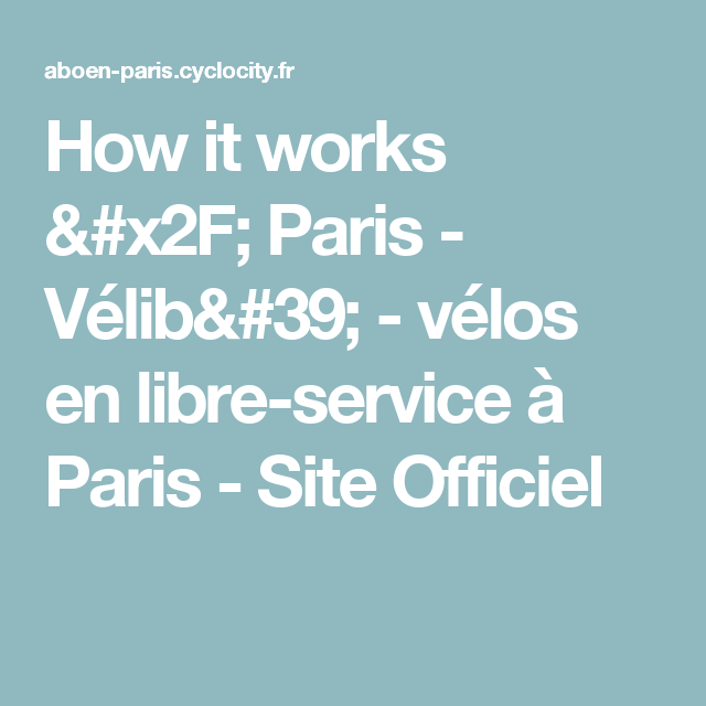 How it works / Paris - Vélib' - vélos en libre-service à Paris - Site Officiel
