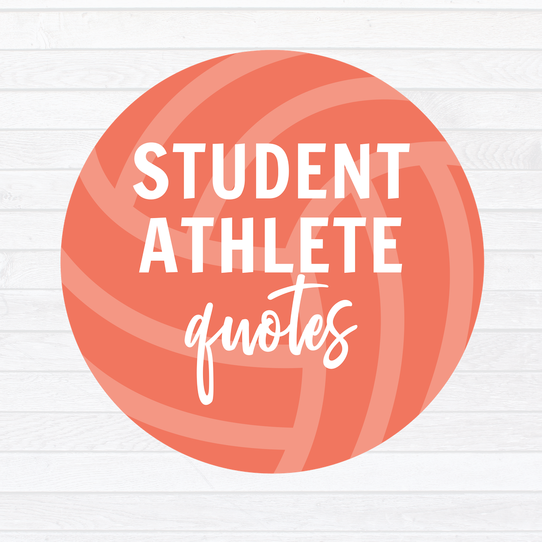 Volleyball Motivation And Teamwork Top 25 Inspiring Sports Quotes For Student Athletes Student Athlete Connections Student Athlete Quotes Athlete Quotes Motivational Quotes For Athletes